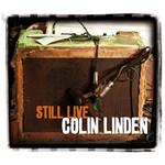 Still Live Colin Linden