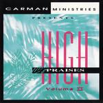 High Praises Volume 2 Carman