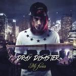Mi Furia Dray Disaster