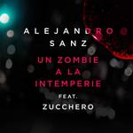 Un Zombie A La Intemperie (Featuring Zucchero) (Cd Single) Alejandro Sanz