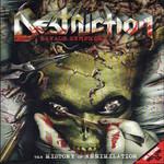 A Savage Symphony: The History Of Annihilation (Dvd) Destruction