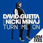 Turn Me On (Featuring Nicki Minaj) (Remixes) (Ep) David Guetta