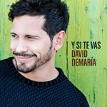 Y Si Te Vas (Cd Single) David Demaria