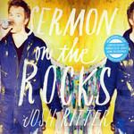 Sermon On The Rocks (Limited Edition) Josh Ritter