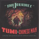 The Journey Tumi & Chinese Man