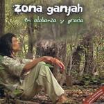 En Alabanza Y Gracia Zona Ganjah