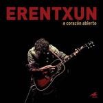 A Corazon Abierto Mikel Erentxun