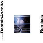 Resta In Ascolto (Remixes) (Ep) Laura Pausini