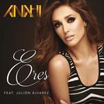 Eres (Featuring Julion Alvarez) (Cd Single) Anahi