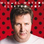 Electro Pop Miguel Mateos