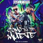 Como Tu Te Mueve (Cd Single) Rayo & Toby