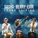 Seras El Aire (En Vivo Desde El Auditorio Nacional) (Cd Single) Sasha, Benny, Erik