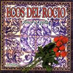 Amor Y Coplas Ecos Del Rocio