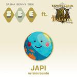 Japi (Featuring Edwin Luna & La Trakalosa) (Version Banda) (Cd Single) Sasha, Benny, Erik