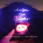 Anillos De Saturno (Featuring Jani Sanchez) (Cd Single) Danny Fornaris
