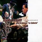 30 Aniversario Raphy Leavitt Y Orquesta La Selecta