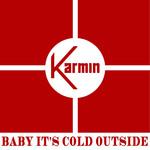 Baby It's Cold Outside (Cd Single) Karmin