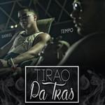 Tirao Pa'tras (Featuring Tempo) (Cd Single) Darkiel