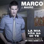 Mi Vida Sabe A Ti (Cd Single) Marco Di Mauro