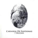 Carnaval De Fantasmas Los 7 Delfines