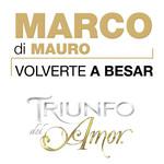 Volverte A Besar (Cd Single) Marco Di Mauro