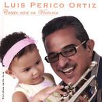 Cristo Esta En Victoria Luis Perico Ortiz