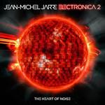 Electronica 2: The Heart Of Noise Jean Michel Jarre