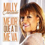 Mejor Que A Ti Me Va (Cd Single) Milly Quezada