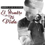El Hombre De Tu Vida (Featuring Lui-G 21+) (Cd Single) Darkiel