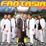 En La Ruta Del Exito Grupo Fantasia