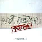 Not Dead (Volumen 2) Flema