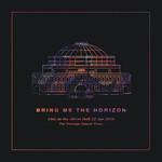 Live At The Royal Albert Hall Bring Me The Horizon