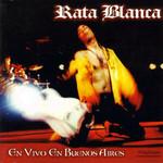 En Vivo En Buenos Aires Rata Blanca