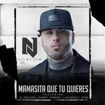 Mamasita Que Tu Quieres (Featuring Dj Nelson, Daddy Yankee, J Alvarez & Zion) (Cd Single) Nicky Jam