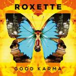 Good Karma Roxette