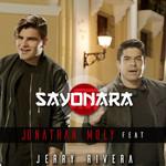 Sayonara (Featuring Jerry Rivera) (Cd Single) Jonathan Moly