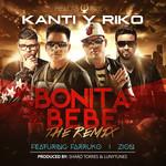 Bonita Bebe (Featuring Farruko & Zion) (Remix) (Cd Single) Kanti & Riko