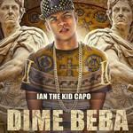 Dime Beba (Cd Single) Ian The Young Rich Boy