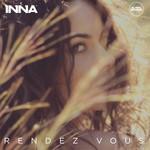Rendez Vous (Remixes) (Ep) Inna