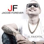 El Inmortal Jacob Forever