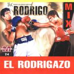 El Rodrigazo Mix Rodrigo