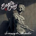 Screaming For Adrenaline Santa Cruz
