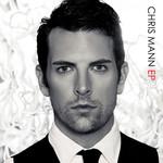 Chris Mann (Ep) Chris Mann