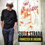 Sulla Strada Francesco De Gregori
