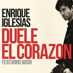 Duele El Corazon (Featuring Wisin) (Cd Single) Enrique Iglesias