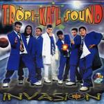 Invasion Tropi-Ka'l Sound