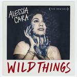 Wild Things (The Remixes) (Ep) Alessia Cara
