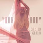Your Body (Remixes) (Ep) Christina Aguilera