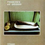 Titanic Francesco De Gregori