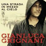 Una Strada In Mezzo Al Cielo Gianluca Grignani